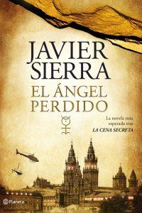 Santiago de Compostela, ciudad de novela El ángel perdido Javier Sierra